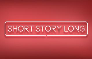 Short Story Long Short Story Long
