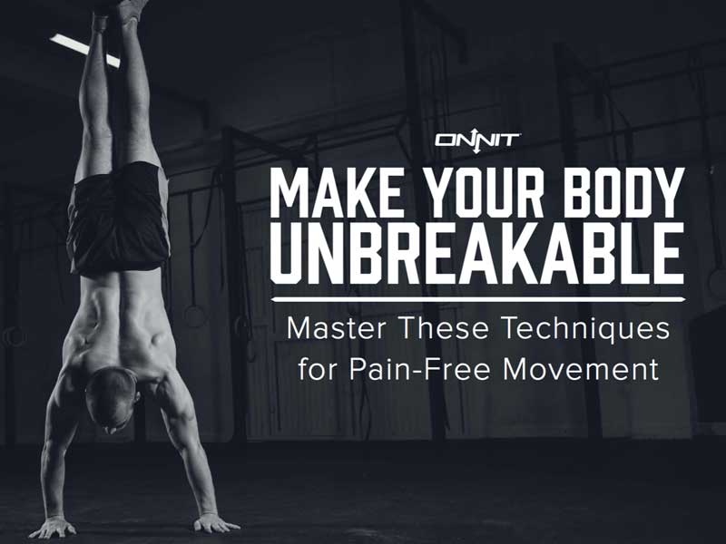 Make Your Body Unbreakable
